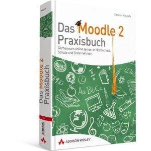 Buchumschlag Das Moodle 2 Praxisbuch